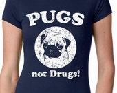 Women's Pugs Not Drugs T-Shirt funny dog, pet, animal lovers shirt, learning, back to school, college, groomer, veterinarian, vet tech S-2XL