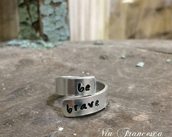 Custom Hand Stamped Aluminum Wraparound Ring - Adjustable Wrap Ring - Personalized - Be Brave - Made in the USA