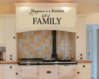 Happiness is a kitchen full of FAMILY Vinyl Wall Decal - Large Size Options  Wall quotes
