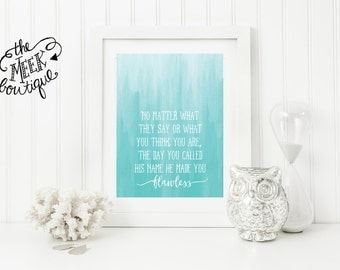 INSTANT DOWNLOAD, Flawless, Quote, Watercolor Art Ombre Printable, No. 652
