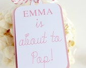 Customized with Mom-to-Be's name About to Pop  - 30 Baby Shower Popcorn Favor Tags