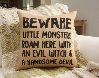 Choose your colors! Halloween Pillow / Halloween Decor / Little Monsters Roam Here..