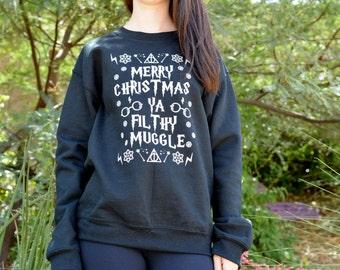 UNISEX SWEATSHIRT Merry Christmas Ya Filthy Muggle, Muggle Sweatshirt, Hogwarts Alumni Sweatshirt, Cute Potter Christmas Sweatshirt Harry