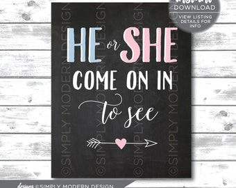 chalkboard he or she door sign, come in to see, gender reveal door sign, chalkboard sign, party decoration, instant download, printable