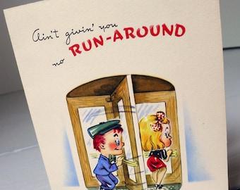 "Vintage Birthday Card ""Ain't Givin' You No Run-Around"""