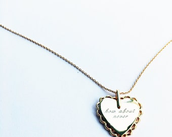 How About Never - Necklace
