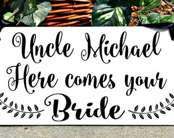 Uncle Here Comes Your Bride Sign, Here Comes the Bride Sign, Ring Bearer Sign, Flower Girl, Wedding Sign with Ribbon, Wood Sign