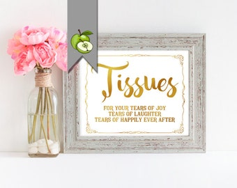 Tissues, wedding sign, for your tears, joy, happiness, laughter, ceremony sign, wedding Table Sign, Instant Download, gold, G4D