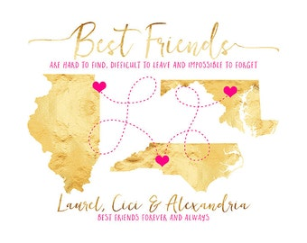 3 Best Friends Sisters Maps, Gift for Friends Personalized Art Gift, Birthday Gift for Best Friends, Hometown Best Friend Quotes | WF363