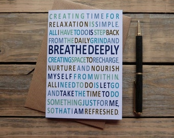 inspiring card, breathe deeply, mindfulness gift, inspirational cards, mantra, Irish made A6 greeting card