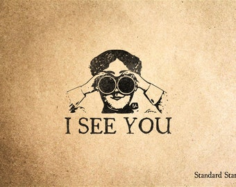 I See You Rubber Stamp - 2 x 2 inches
