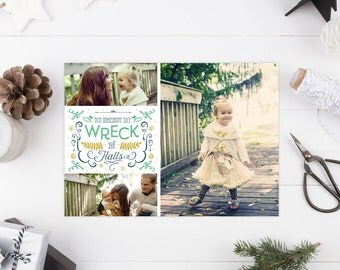 Custom Christmas Cards - Funny Holiday Cards - Photo Cards - Wreck the Halls