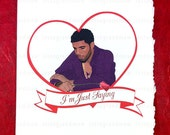 Unromantic Drake Marvin's Room Card (Will not arrive in time for Valentine's Day 2/14/2016)