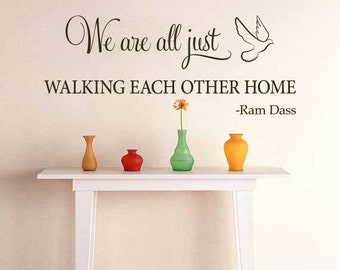 Ram Dass Wall Decal: We Are All Just Walking Each Other Home