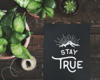 Office Art Print: Stay True - 8 x 10 in.