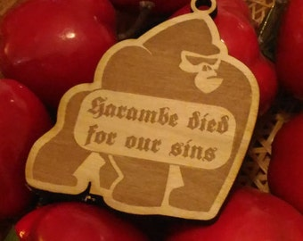 Harambe Died For Our Sins - Christmas Ornament