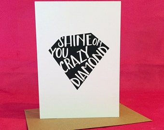Shine on you Crazy Diamond   Greeting / Note Card