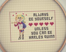 Unless You Can Be Harley Quinn Cross Stitch Pattern - Instant Download PDF