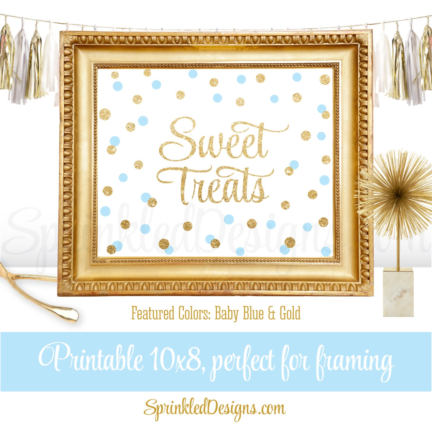 Sweet Treats Party Sign for Dessert Table Baby Blue Gold