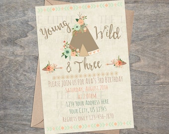 Tribal Young Wild and Three Invitation | Teepee Arrow Boho Floral Free digital  birthday party invitation
