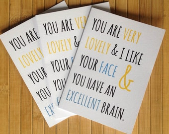 You Are Very Lovely... Greetings Card