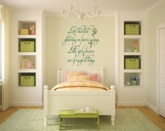 Like Star Dust Glistening On Fairies' Wings, Little Girls Dreams Are Of Magical Things. Vinyl Wall Art Decal