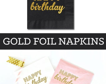 Birthday Napkins - Happy Birthday Napkins - Pink and Gold Napkins - Black and Gold Napkins - Party Napkins  (EB3099Y) - set of 25 napkins
