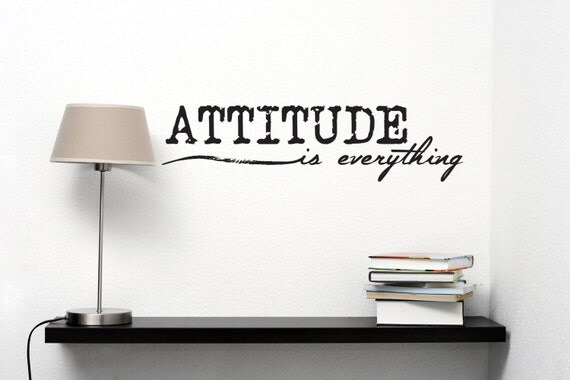 Attitude Is Everything Vinyl Wall Decal Inspirational Quotes