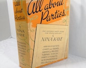 All About Parties vintage book by Nina Kaye Hardback with Dust Cover 1938 Non-Fiction || 30's Party Ideas Entertaining Guide
