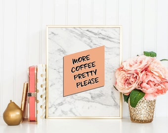 MORE COFFEE PLEASE, Marble print, Marble download, Instant Download, 8x10, 11x14, Printable marble, Typography, white marble, kitchen art