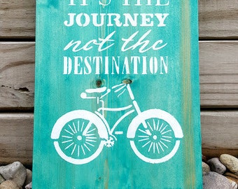 Journey Sign, Bike Sign, Wooden Sign, It's The Journey Not The Destination, Bicycle Sign, Bike Decor, Journey, Wanderlust, Wood Signs, Bike