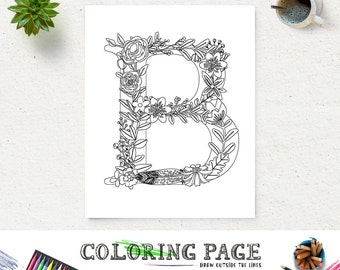 Floral Alphabet Printable Coloring Page Letter B Instant Download Digital Art Zen Pages