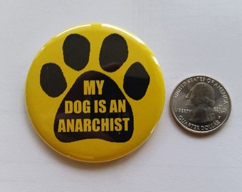 My Dog is an Anarchist!