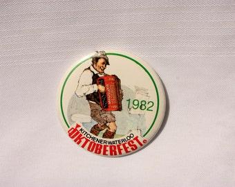 Kitchener Waterloo Oktoberfest Pin Back - Vintage Octoberfest Button - Oktoberfest Souvenir Pin