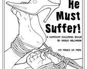 Femdom Coloring Book, He Must Suffer!  IT'S BACK!
