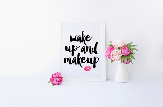 Wake Up And Makeup Makeup Printable Makeup Art By Raincitydesignco