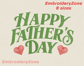 Congradulation Happy Father's Day Embroidery design. 8 sizes Hoop 4x4 5x7 6x10 7x11. Happy father day