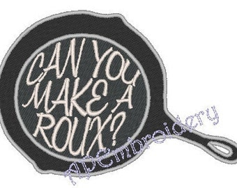Can you make a roux? (on pot) Embroidery Design