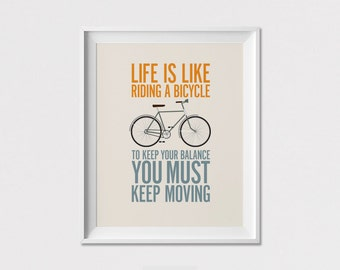 Inspirational print, Bicycle print, quote poster, Life is like riding a bicycle, Wall art, Art print, Gift, Home Decor, ArtFilesVicky