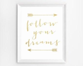 Wall Art, Nursery Print, Follow your Dreams Print, Nursery Wall Art Prints, Glitter Decor, Motivational Art, Nursery Art, Poster, Printable