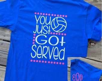 Monogrammed You Got Served Volleyball Short Sleeve Shirt, Volleyball Team, Volleyball Shirt, Volleyball Gifts, Volleyball Team Shirt