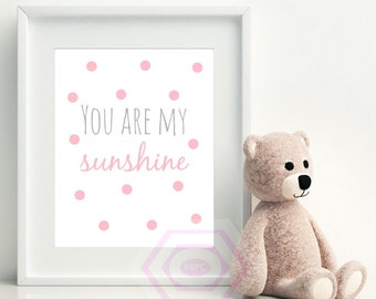 You are my sunshine, Pink and Grey, Printable Nursery Wall Art, Pink Nursery Decor, Baby Girl Nursery, Instant Download