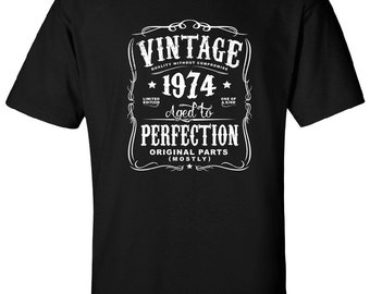 43rd in 2017 Birthday Gift For Men and Women - Vintage 1974 Aged To Perfection Mostly Original Parts T-shirt Gift idea. More colors N-1974