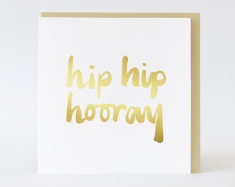 Hip Hip Hooray Celebration card // Gold foil card  TPRC111
