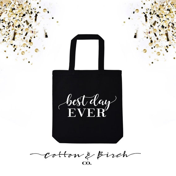 Items Similar To Best Day Ever Wedding Tote // Bridal