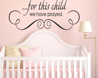 For This Child we Have Prayed Vinyl Wall Decal Sticker