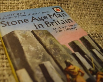 Stone Age Man in Britain. A Vintage Children's Ladybird. Adventure From History Book. Series 561