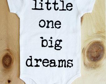 Little One Big Dreams onesie