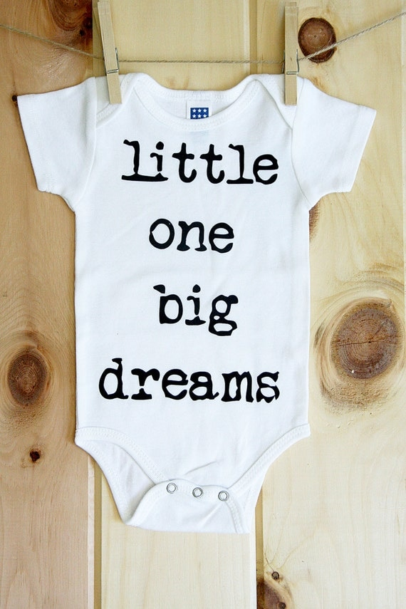 Little One Big Dreams onesie