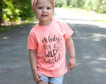 oh baby its a wild world    trendy kids clothing    toddler tees    kids clothing    cute girl tees  